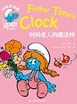 蓝精灵双语有声故事(六):时间老人的魔法钟-贝约-小博集