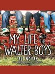 My Life With The Walter Boys(我和华特兄弟的生活)-Ali Novak-Renee Chambliss